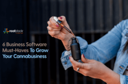 6 Business Software Must-Haves To Grow Your Cannabusiness